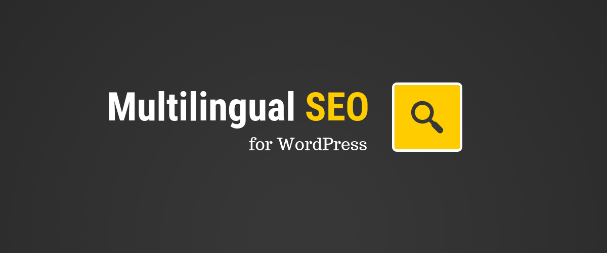 Multilingual SEO on WordPress - Tips to Rank in All Languages