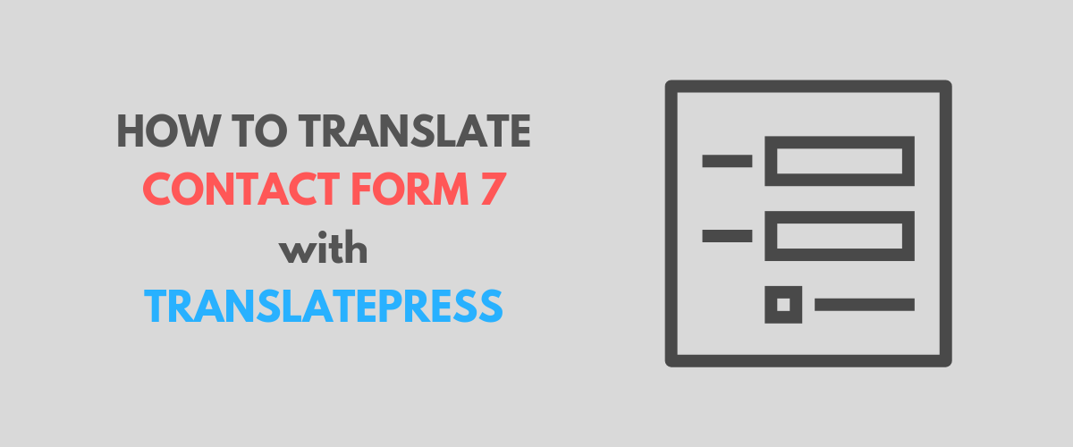 Translate Contact Form 7 using TranslatePress featured image