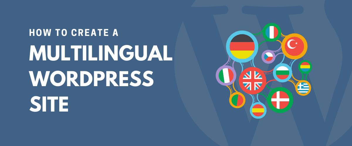 Multilingual WordPress Site Tutorial