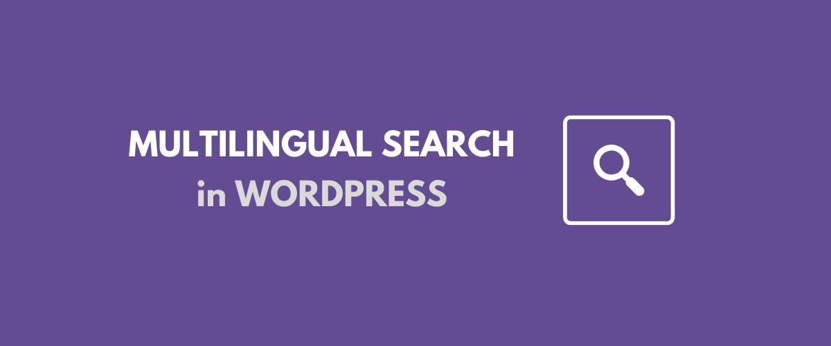 Multilingual WordPress Search tutorial