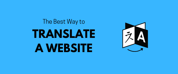 Best Way to Translate a Website