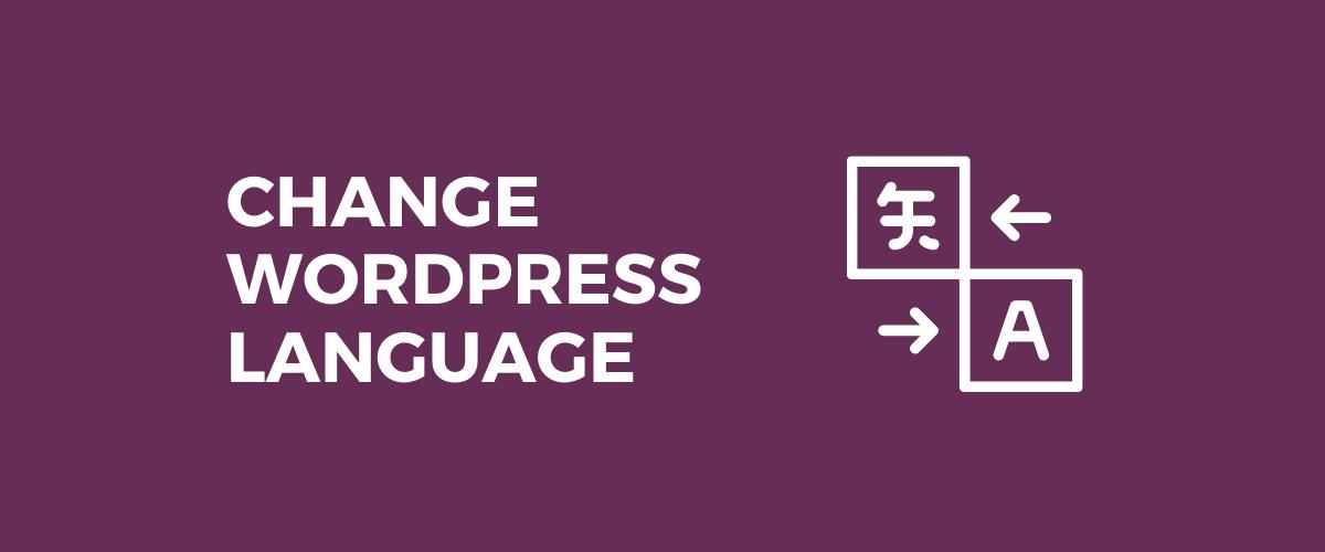 Change WordPress Language Tutorial