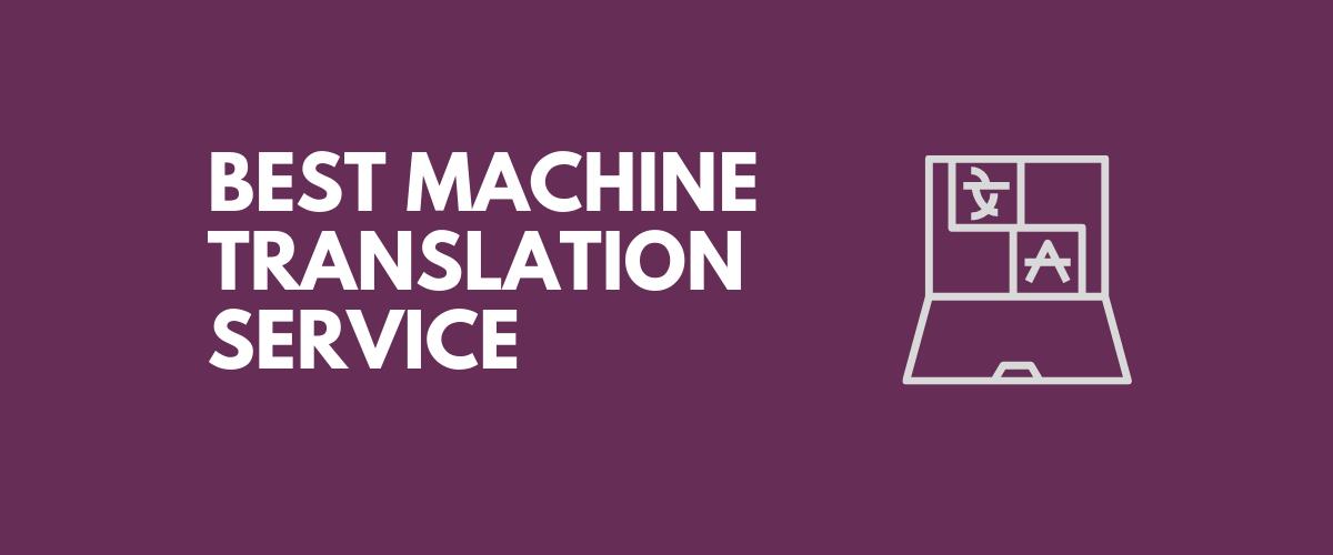Best Machine Translation Service for WordPress