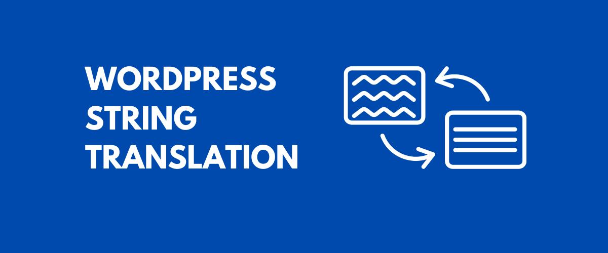 WordPress String Translation Tutorial