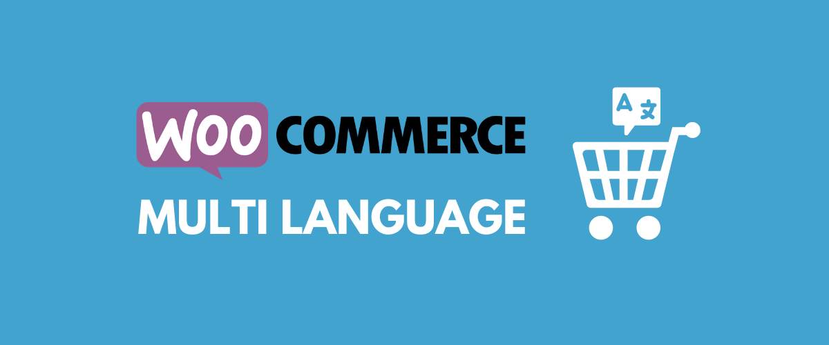 WooCommerce Multi Language Tutorial