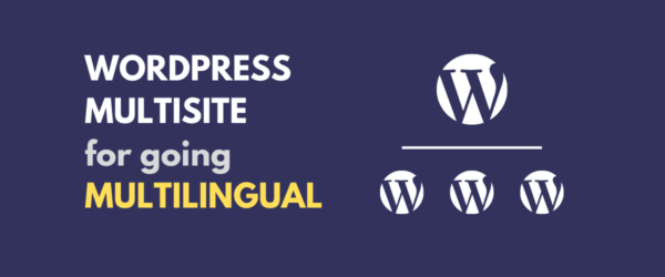 WordPress Multisite Multilingual tutorial