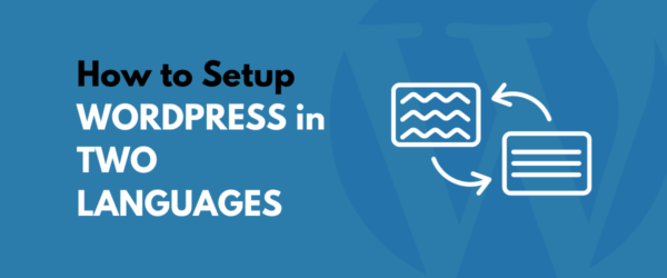WordPress two languages setup