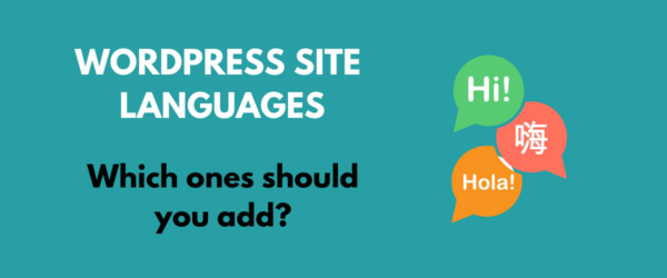 Which languages should you add to WordPress site
