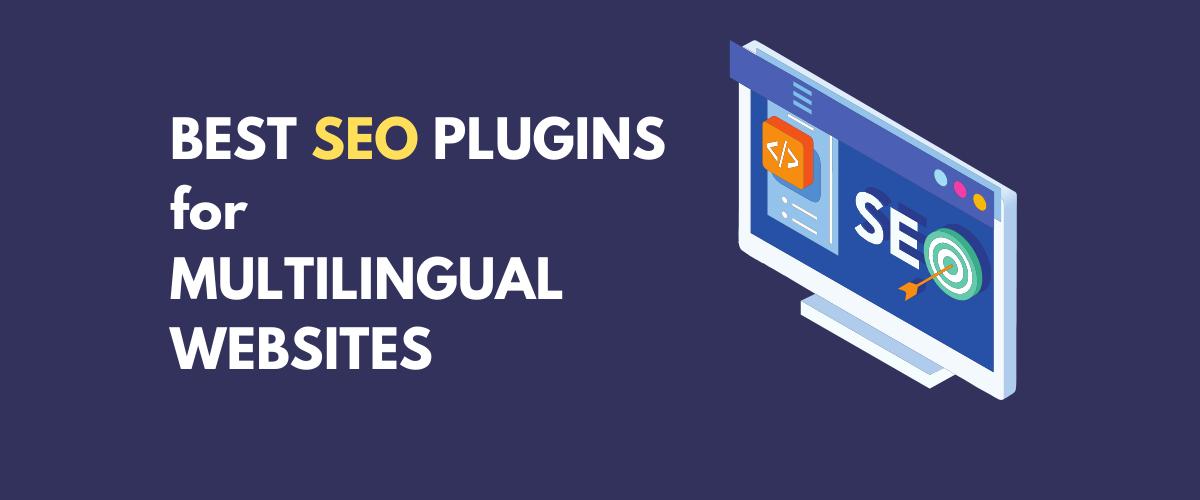 Best SEO Plugins for Multilingual Websites