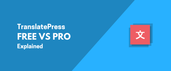 TranslatePress Free vs Pro
