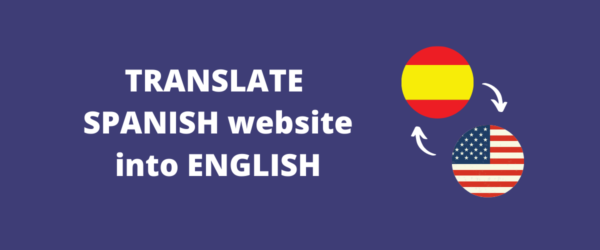 How to Translate your Spanish website into English