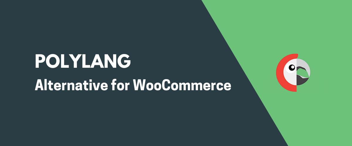 Polylang WooCommerce Alternative