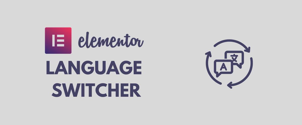 Elementor Language Switcher tutorial